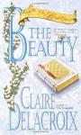 The Beauty - Claire Delacroix