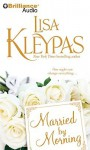 Married by Morning - Lisa Kleypas