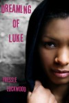 Dreaming of Luke - Tressie Lockwood
