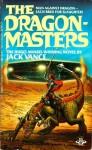 Dragon Masters - Jack Vance