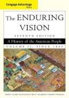 Cengage Advantage Books: The Enduring Vision, Volume II - Paul S. Boyer, Clifford Clark, Joseph F. Kett, Neal Salisbury, Harvard Sitkoff, Karen Halttunen
