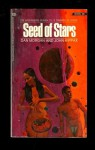 Seed Of Stars - Dan Morgan, John Kippax