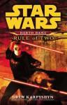 Star Wars: Darth Bane - Rule of Two - Drew Karpyshyn