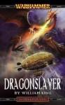 Dragonslayer - William King