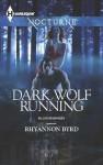 Dark Wolf Running (Bloodrunners) - Rhyannon Byrd