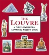 The Louvre: A Three-Dimensional Expanding Museum Guide. Sarah McMenemy - Sarah McMenemy