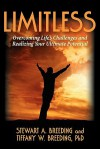 Limitless: Overcoming Life's Challenges and Realizing Your Ultimate Potential - Stewart Breeding, Tiffany Breeding, Sherry Roberts