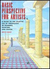 Basic Perspectives for Artists: A Guide to the Creative Use of Perspective in Drawing, Painting, and Design - Keith West