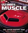 Ultimate Muscle: GTO Shelby Mustang Hemi - Paul Zazarine, Tom Corcoran, Anthony Young