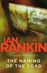 The Naming of the Dead (Detective John Rebus Novels) - Ian Rankin