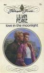 Love in the Moonlight - Lilian Peake