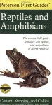 Peterson First Guide to Reptiles and Amphibians - Roger Conant, Joseph T. Collins, Robert C. Stebbins, Roger Tory Peterson