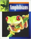 Amphibians (Science Around Us (Child's World (Firm).) - Peter Murray