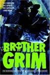 Brother Grim - Fortier - Ron Fortier, Cat Books Wild Cat Books