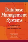 Database Management Systems: A Handbook for Managers and Their Advisors - Jae K. Shim, Joel G. Siegel
