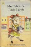 Mrs. Sheep's Little Lamb - Dorothy Kunhardt, Garth Williams