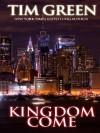 Kingdom Come - Tim Green