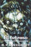 El intruso, y otros cuentos fantásticos - H.P. Lovecraft, Alberto Santos Castillo