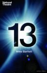 13 - Mike Bartlett