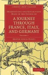 Observations and Reflections Made in the Course of a Journey Through France, Italy, and Germany - Volume 1 - Hester Lynch Piozzi