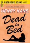 Dead in a Bed (Prologue Books) - Henry Kane