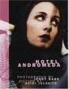 Hotel Andromeda - Heidi Julavits, Jenny Gage