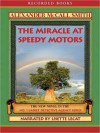 The Miracle at Speedy Motors (The No. 1 Ladies' Detective Agency Series #9) - Alexander McCall Smith, Lisette Lecat