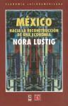 Mexico: Hacia La Reconstruccion de Una Economia - Norberto Bobbio
