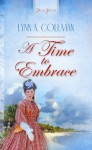 A Time To Embrace (Truly Yours Digital Editions) - Lynn A. Coleman