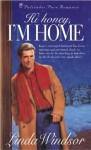 Hi Honey, I'm Home - Linda Windsor