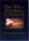 Who's Who in the Doctrine & Covenants - Susan Easton Black