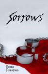 Sorrows (The Rogue Saga) (Volume 1) - Donna Fernstrom