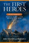 The First Heroes: New Tales of the Bronze Age - Harry Turtledove, Noreen Doyle