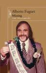 Missing (una investigación) - Alberto Fuguet