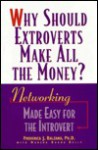 Why Should Extroverts Make All the Money? - Frederica J. Balzano