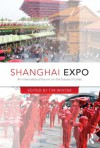 Shanghai Expo: An International Forum on the Future of Cities - Timothy J. Winter