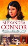 An Angel Passing Over - Alexandra Connor, Nicolette McKenzie