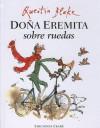 Doña Eremita sobre ruedas - Quentin Blake