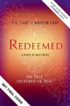 Redeemed: A House of Night Novel - P.C. Cast, Kristin Cast