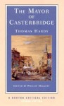The Mayor of Casterbridge - Thomas Hardy, Phillip Mallett