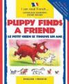Puppy Finds a Friend. Catherine Bruzzone - Catherine Bruzzone, John Bendall-Brunello