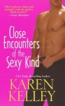 Close Encounters of the Sexy Kind - Karen Kelley