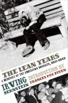 The Lean Years: A History of the American Worker, 1920-1933 - Irving Bernstein, Frances Fox Piven