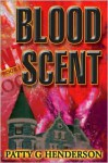 Blood Scent - Patty G. Henderson