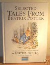 Selected tales from beatrix Potter : The tale of peter rabbit;the tale of timmy tiptoes;the tale of the pie and the patty-pan;the tale of johnny town-mouse(special edition for wh Smith) - Beatrix Potter