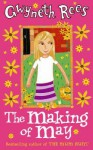 The Making Of May - Gwyneth Rees