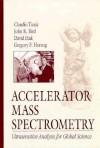 Accelerator Mass Spectrometry - J. R. Tuniz, D. Fink, John R. Bird, Gregory F. Herzog, J. R. Tuniz