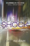 Culture Shock: Responding to Today's Most Controversial Issues - Chip Ingram