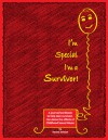 I'm Special... I'm a Survivor: A Journal for Older Adolescents - Denise Jackson, Mary Weller
