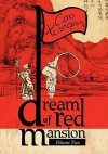 A Dream of Red Mansion, Complete and Unexpurgated, V2 - Cao Xueqin, Gladys Yang